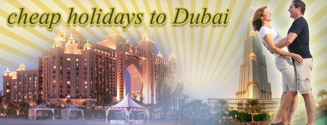 cheap holidays to Dubai