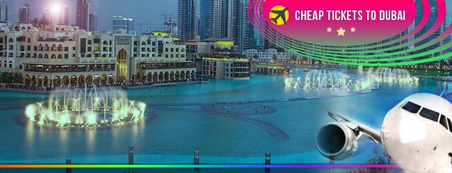 cheap tickets to Dubai
